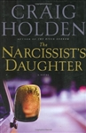 Holden, Craig - Narcissist's Daughter, The (First Edition)