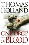 One Drop of Blood | Holland, Thomas | Signed First Edition Book