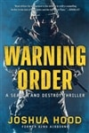 Hood, Joshua | Warning Order | Signed First Edition Copy