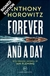 Forever and a Day | Horowitz, Anthony | Signed First Edition UK Book