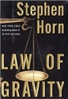 Law of Gravity | Horn, Stephen | Signed First Edition Book
