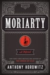 Moriarty | Horowitz, Anthony | First Edition Trade Paper Book