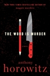 Word is Murder, The | Horowitz, Anthony | Signed First Edition Book