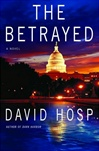 Betrayed, The | Hosp, David | Signed First Edition Book