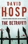 Betrayed, The | Hosp, David | Signed 1st Edition UK Trade Paper Book