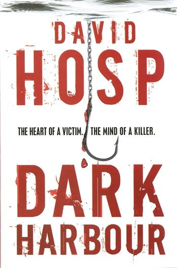 Dark Harbour by David Hosp