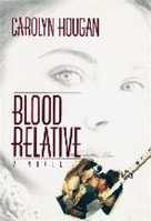 Blood Relative | Hougan, Carolyn | Signed First Edition Book