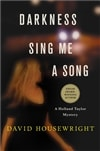 Darkness, Sing Me a Song | Housewright, David | Signed First Edition Book