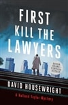 First, Kill the Lawyers by David Housewright | Signed First Edition Book