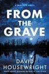 Housewright, David | From the Grave | Signed First Edition Book
