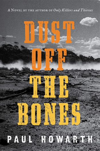 Dust Off the Bones by Paul Howarth