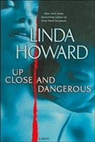 Up Close and Dangerous | Howard, Linda | Signed First Edition Book