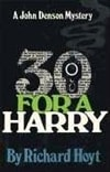 30 for a Harry | Hoyt, Richard | Signed First Edition Book