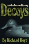 Decoys | Hoyt, Richard | Signed First Edition Book