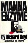Manna Enzyme, The | Hoyt, Richard | Signed First Edition Book