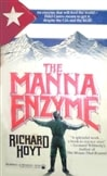 Manna Enzyme, The | Hoyt, Richard | First Edition Book