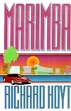 Marimba | Hoyt, Richard | First Edition Book