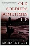 Old Soldiers Sometimes Lie | Hoyt, Richard | First Edition Book