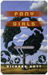 Pony Girls | Hoyt, Richard | Signed First Edition Book