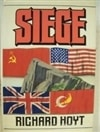 Siege | Hoyt, Richard | First Edition Book