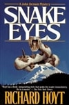 Snake Eyes | Hoyt, Richard | Signed First Edition Book