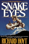 Snake Eyes | Hoyt, Richard | First Edition Book