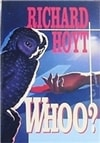 Whoo? | Hoyt, Richard | Signed First Edition Book