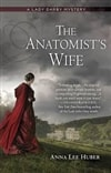 Huber, Anna Lee | Anatomist's Wife, The | First Edition Trade Paper Book