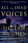 All the Dead Voices | Hughes, Declan | Signed First Edition Book