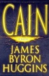 Huggins, James Byron - Cain (First Edition)