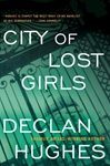 City Of Lost Girls, The | Hughes, Declan | Signed First Edition Book