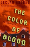 Color of Blood, The | Hughes, Declan | Signed First Edition Book