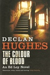 Color of Blood, The | Hughes, Declan | Signed 1st Edition UK Trade Paper Book