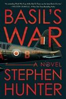 Basil's War by Stephen Hunter