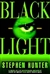 Black Light | Hunter, Stephen | Signed First Edition Book