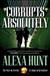 Corrupts Absolutely | Hunt, Alexa | Signed First Edition Book