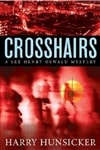 Crosshairs | Hunsicker, Harry | Signed First Edition Book