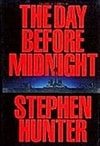 Day Before Midnight, The | Hunter, Stephen | Signed First Edition Book
