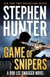 Hunter, Stephen | Game of Snipers | Signed First Edition Copy