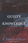 Hunt, E. Howard - Guilty Knowledge (First Edition)