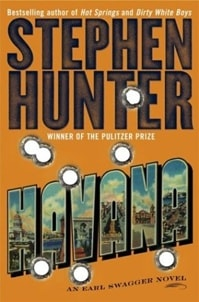 Havana | Hunter, Stephen | Signed First Edition Book