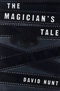 Magician's Tale, The | Hunt, David | Signed First Edition Book