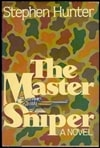 Master Sniper, The | Hunter, Stephen | Signed Bookclub Edition Book