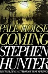 Pale Horse Coming | Hunter, Stephen | Signed First Edition Book