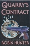 Hunter, Robin | Quarry's Contract | First Edition Book