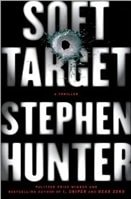 Soft Target | Hunter, Stephen | Signed First Edition Book