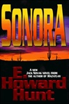 Hunt, E. Howard - Sonora (First Edition)
