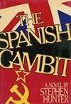 Spanish Gambit, The | Hunter, Stephen | Signed First Edition Book