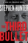 Third Bullet, The | Hunter, Stephen | Signed First Edition Book
