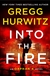 Hurwitz, Gregg | Into the Fire | Signed First Edition Copy
